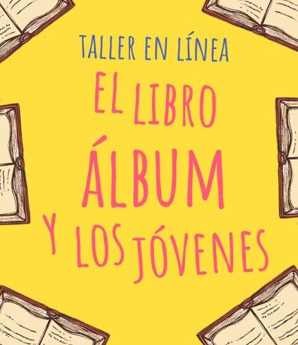 El libro álbum y los jóvenes
